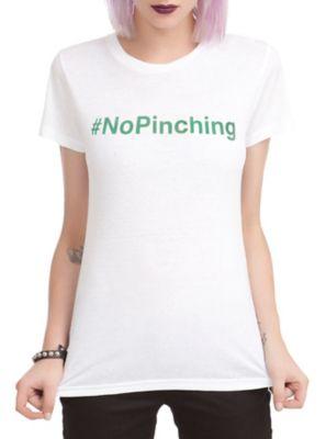 No Pinching Girls T-Shirt