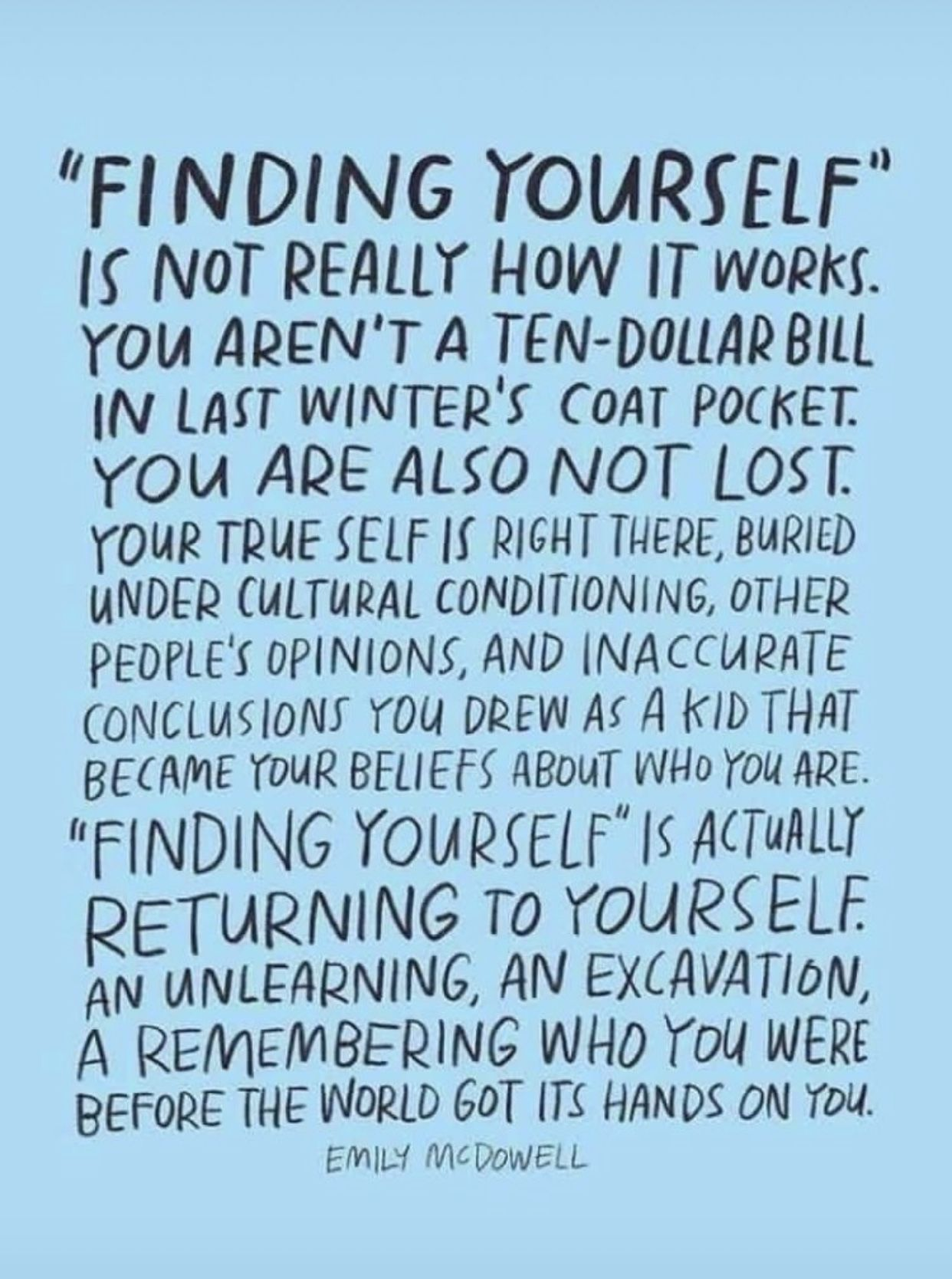 Finding Yourself Is Not The Goal Remember Your Soul Foundation