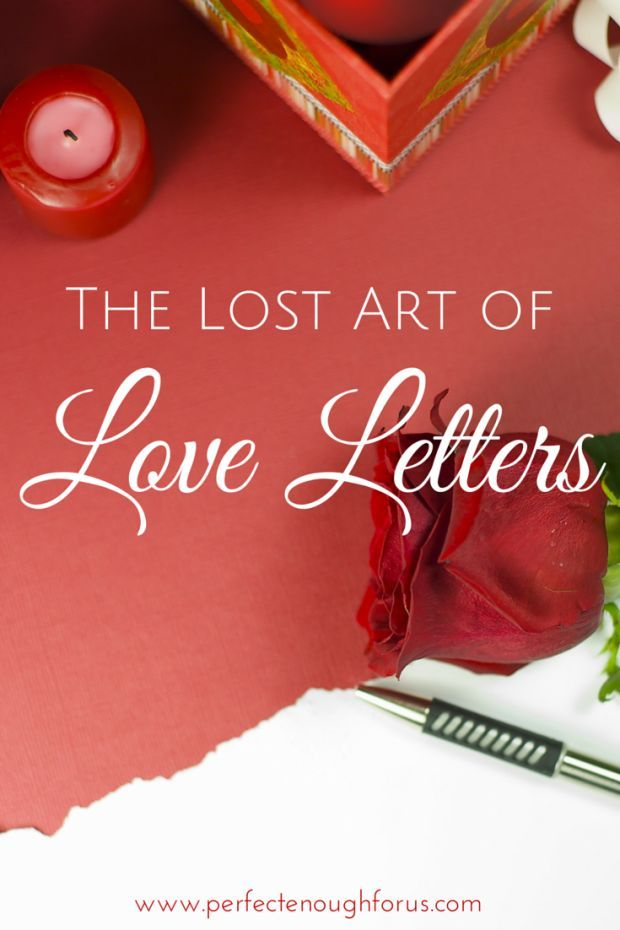 The Lost Art of Love Letters Romantic gestures and Forget