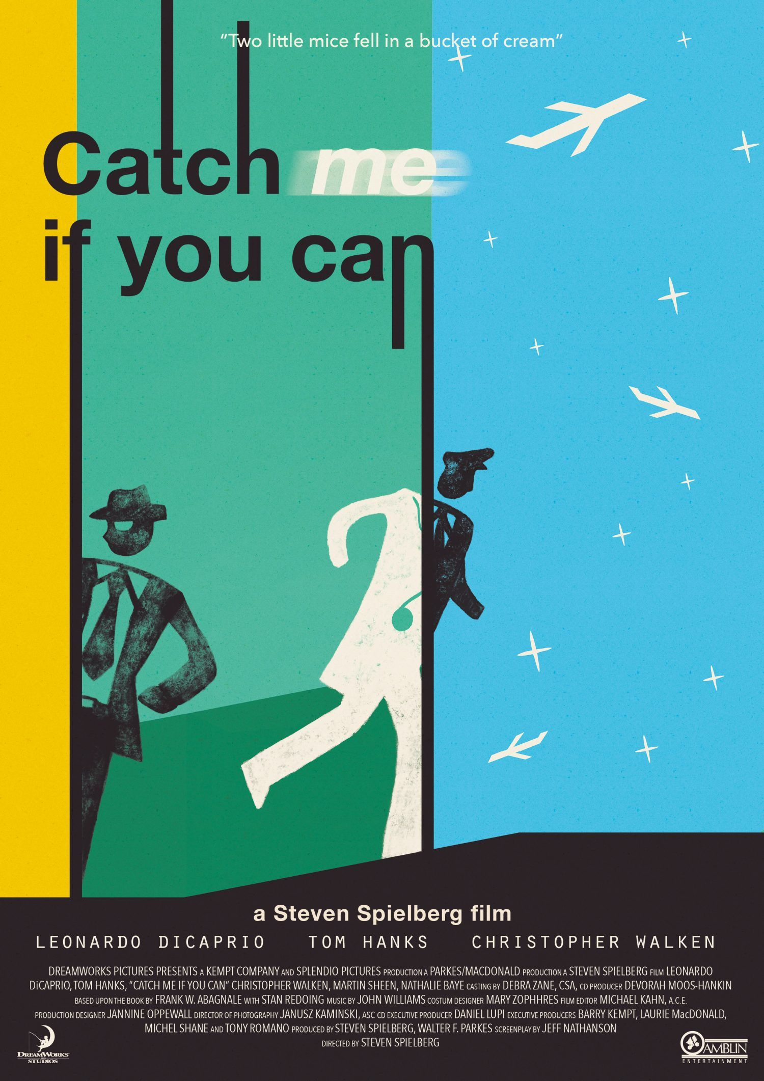 Catch Me If You Can Best Movie Posters Steven Spielberg Movies Alternative Movie Posters