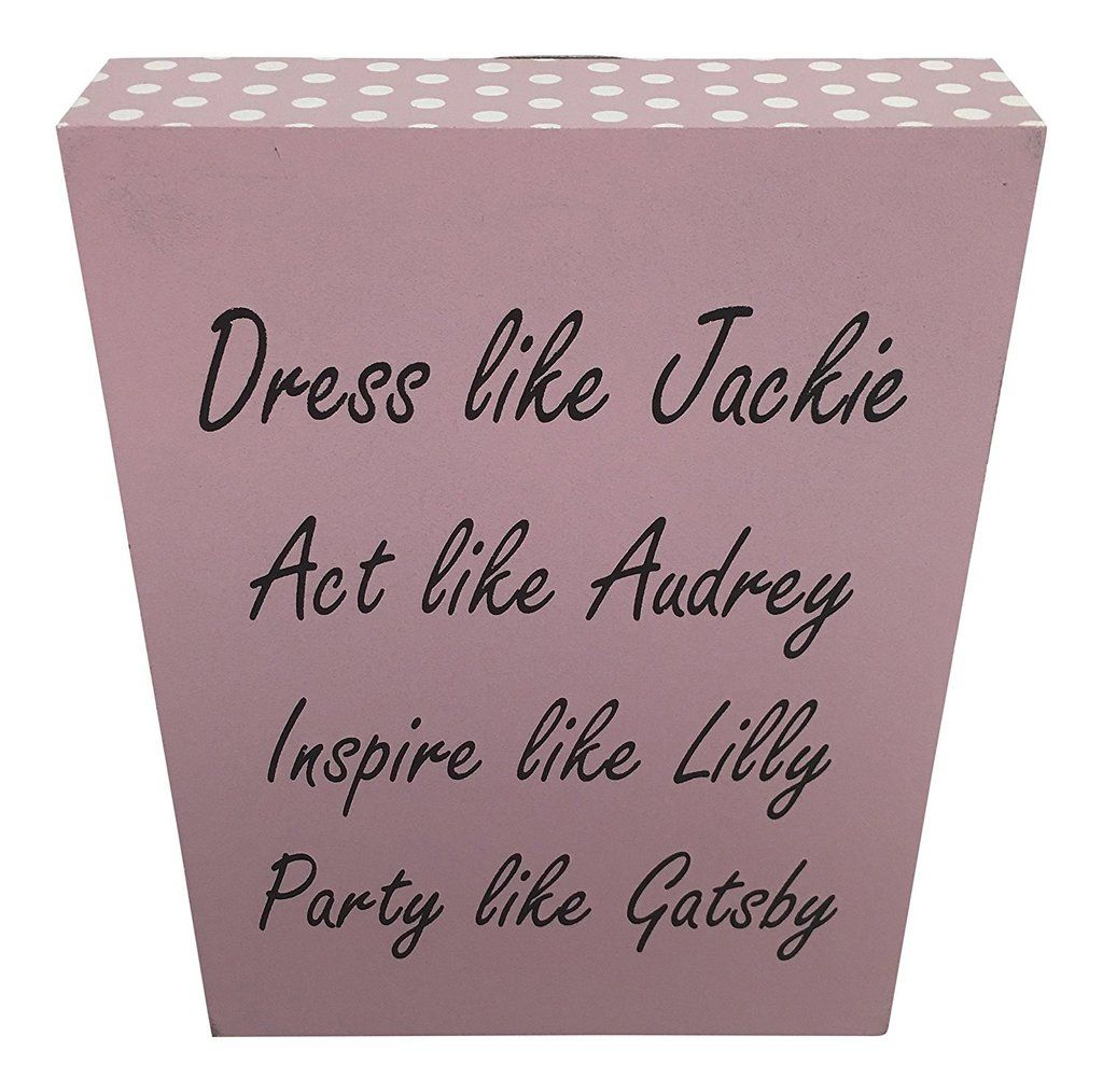 JennyGems Wood Box Sign Dress Like Jackie Act Like Audrey Inspire Like Lilly...