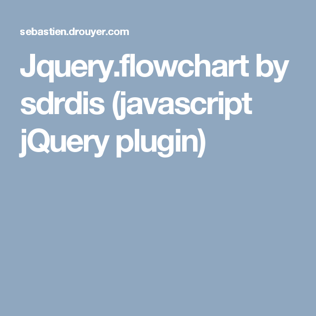 Jqueryflowchart By Sdrdis Javascript Jquery Plugin Coding Coding