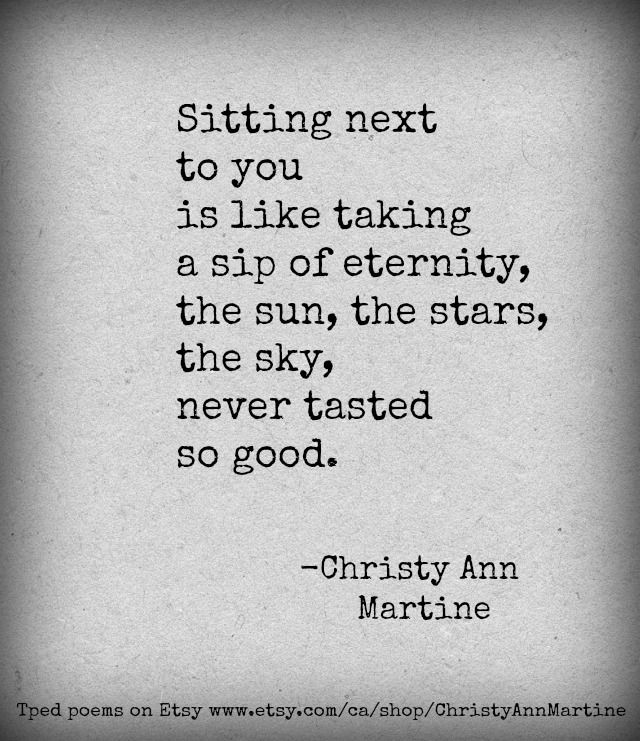 Eternity Love Poem Love Quotes Romantic Quote Christy Ann Martine Love