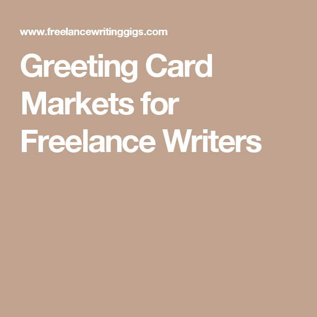 Greeting card markets for freelance writers erin pinterest an list of greeting card markets freelance writers can take a look into to supplement their income updated as of february m4hsunfo