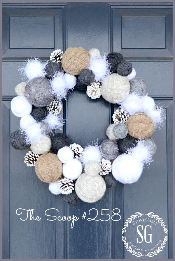 The Scoop 258 Stonegable Yarn Ball Wreath Winter Wreath Diy Ball Wreath