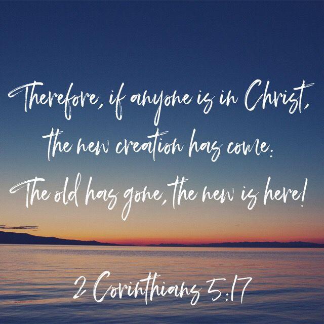 2 Corinthians 517 Wallpaper bible, God loves me, Bible apps
