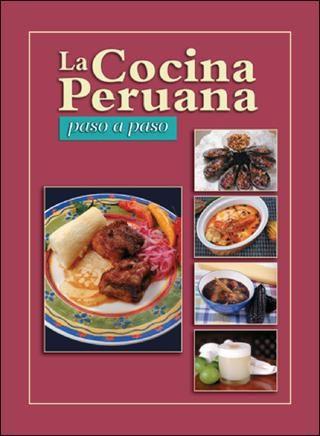 Comida Peruana 84 Recetas Cocina Peruana Recetas Peruanas