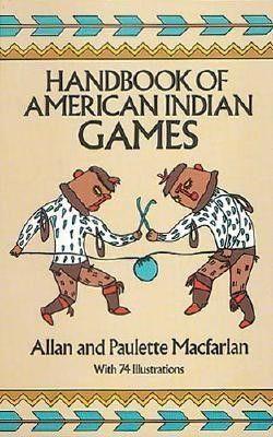 Handbook of american indian games american indians and diagram handbook of american indian games fandeluxe Gallery
