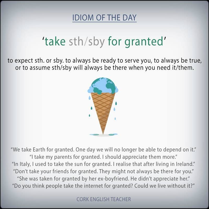 Take sth/sby for Granted   IDIOMS / EXPRESSIONS   English ...