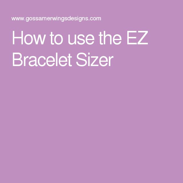 How to use the EZ Bracelet Sizer