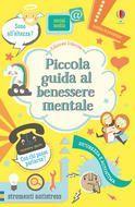 Piccola guida al benessere mentale – Alice James – Louie Stowell – – Libro – Usb…