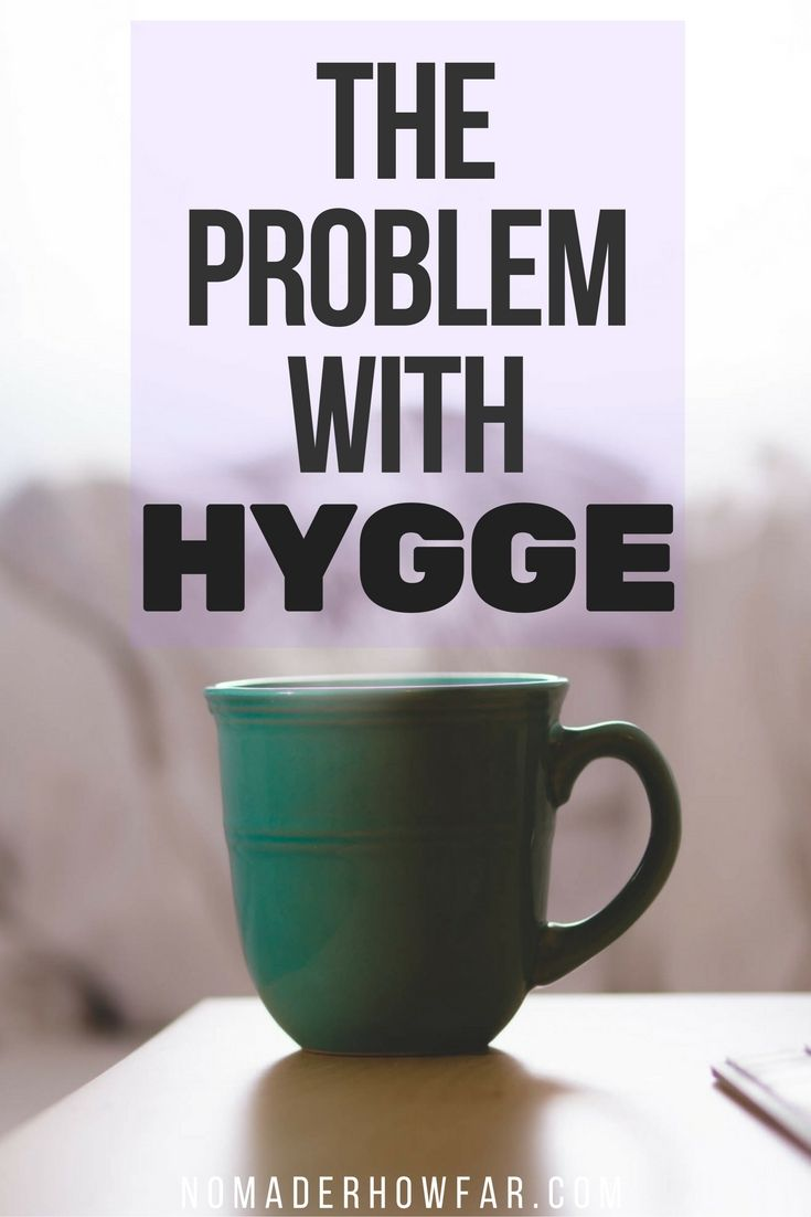 The Problem With Hygge: A Minimalist Perspective