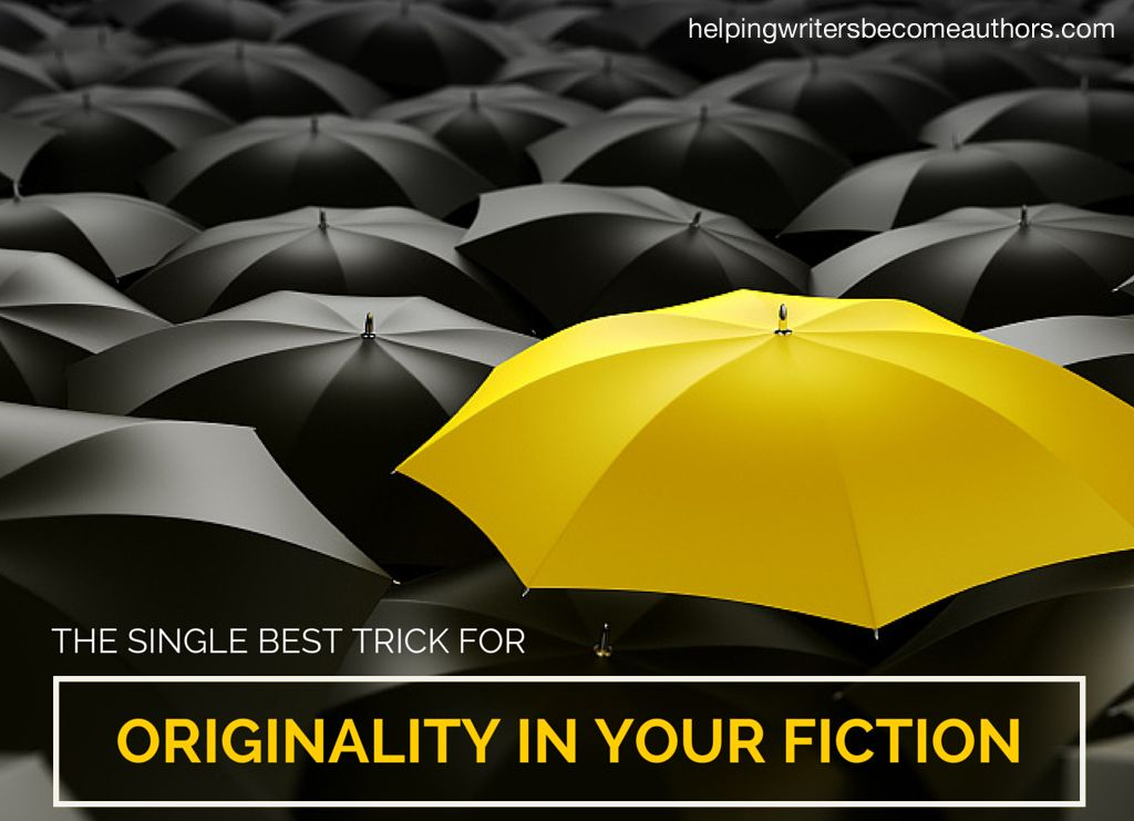 The Single Best Trick For Originality In Your Fiction Helping Writers Become Authors Umbrella Yellow Umbrella Marketing