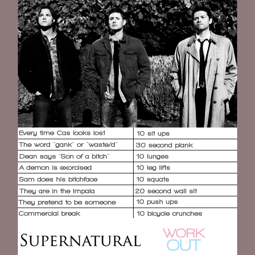 Supernatural work out!