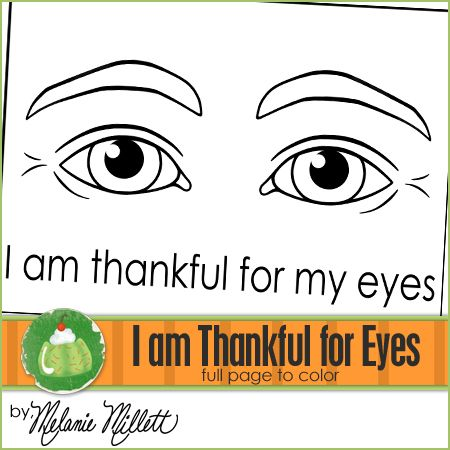 I Am Thankful For Eyes Printable Coloring Page Printable