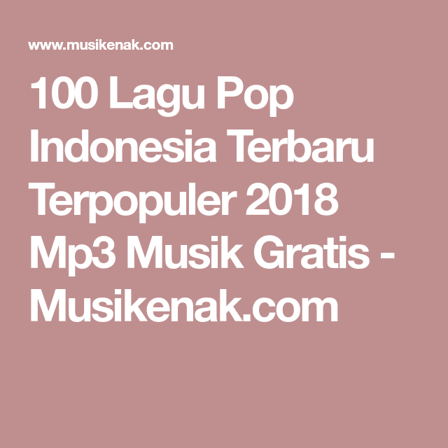 download lagu pop baru indonesia 2018