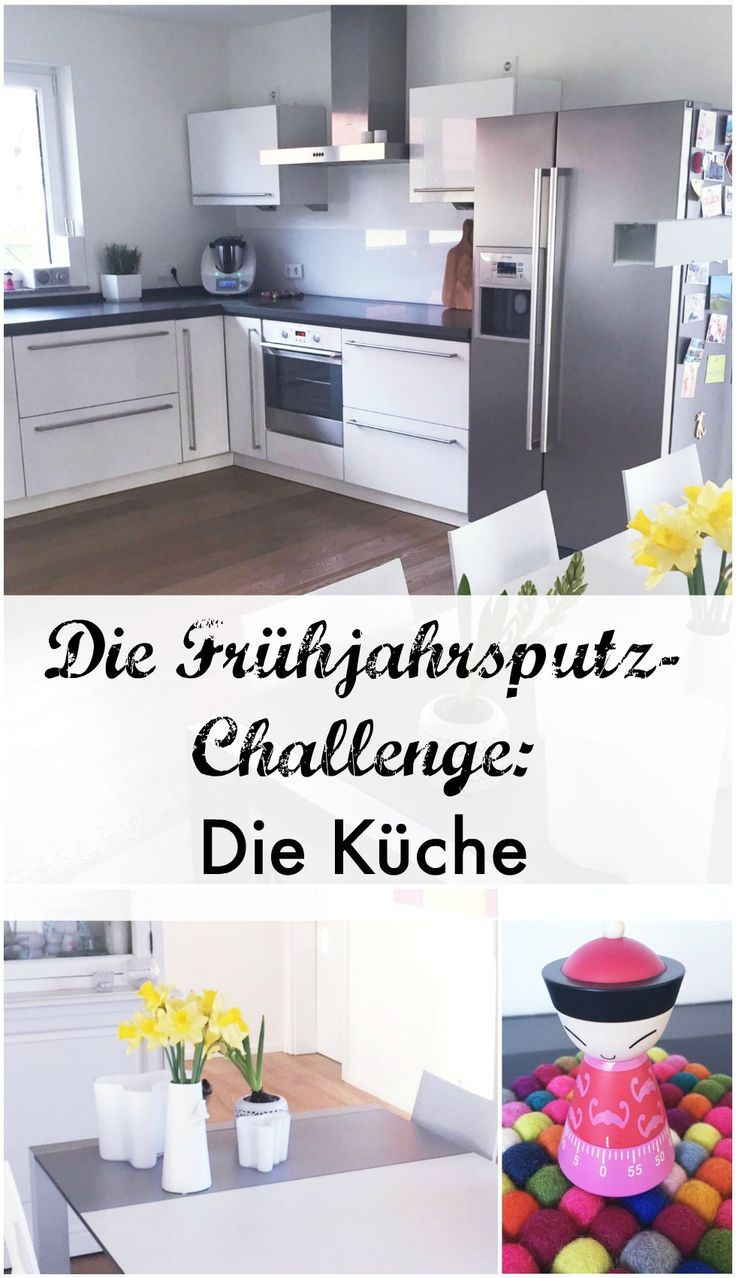 Die Frühjahrsputz-Challenge: Die Küche