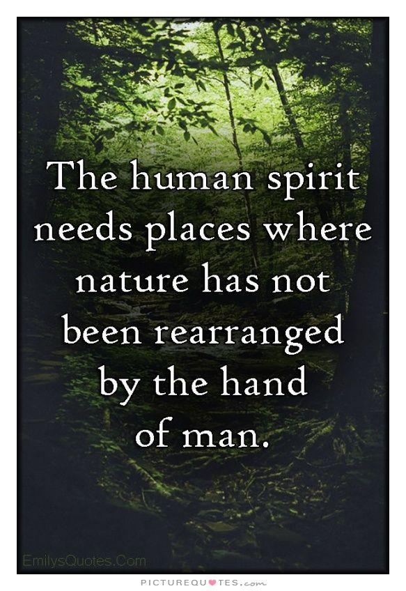 Spirit Nature Quote 2. Picture Quotes.   Quotes   Nature quotes