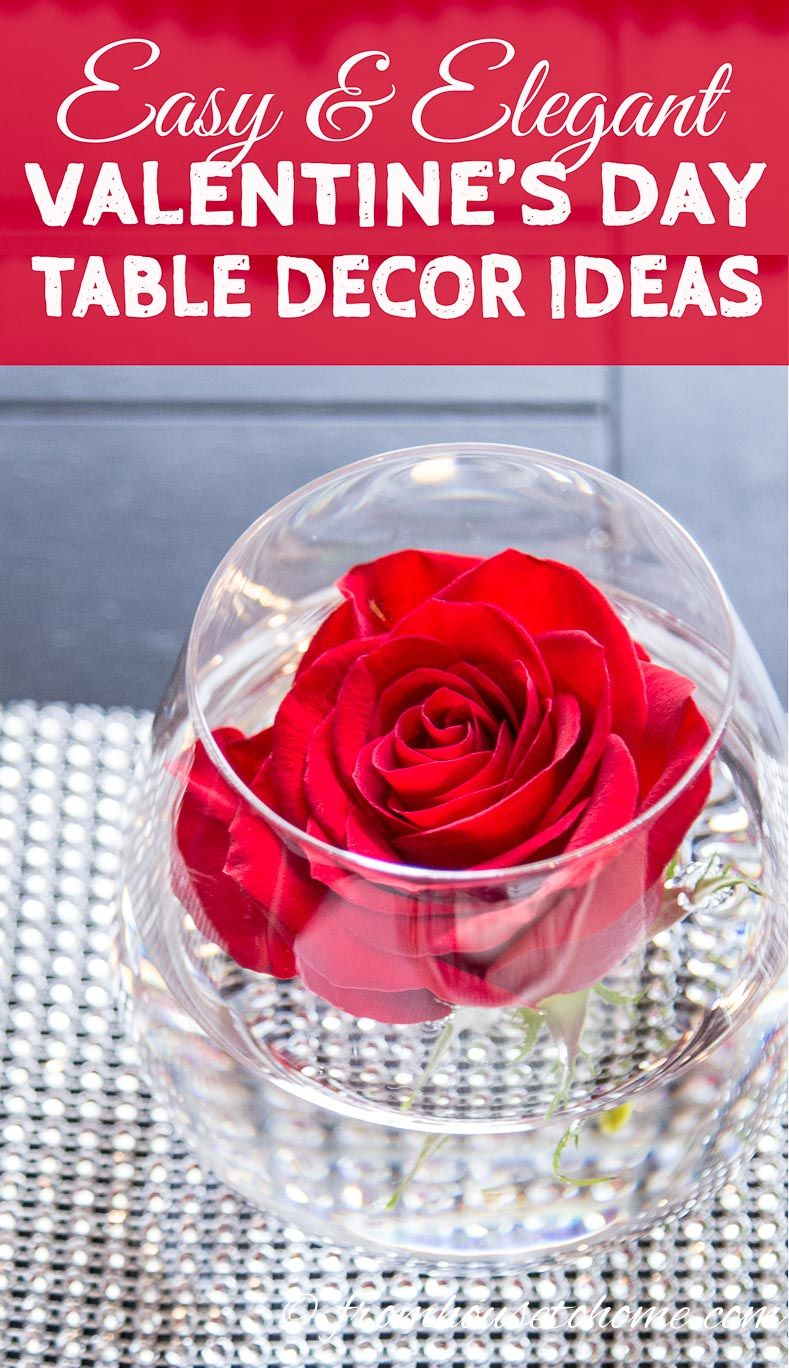 Easy and Elegant Valentine\'s Day Table Decoration Ideas | Romantic ...