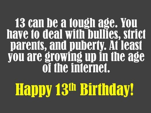 These are 13th birthday card messages that you can use to help you - what to write