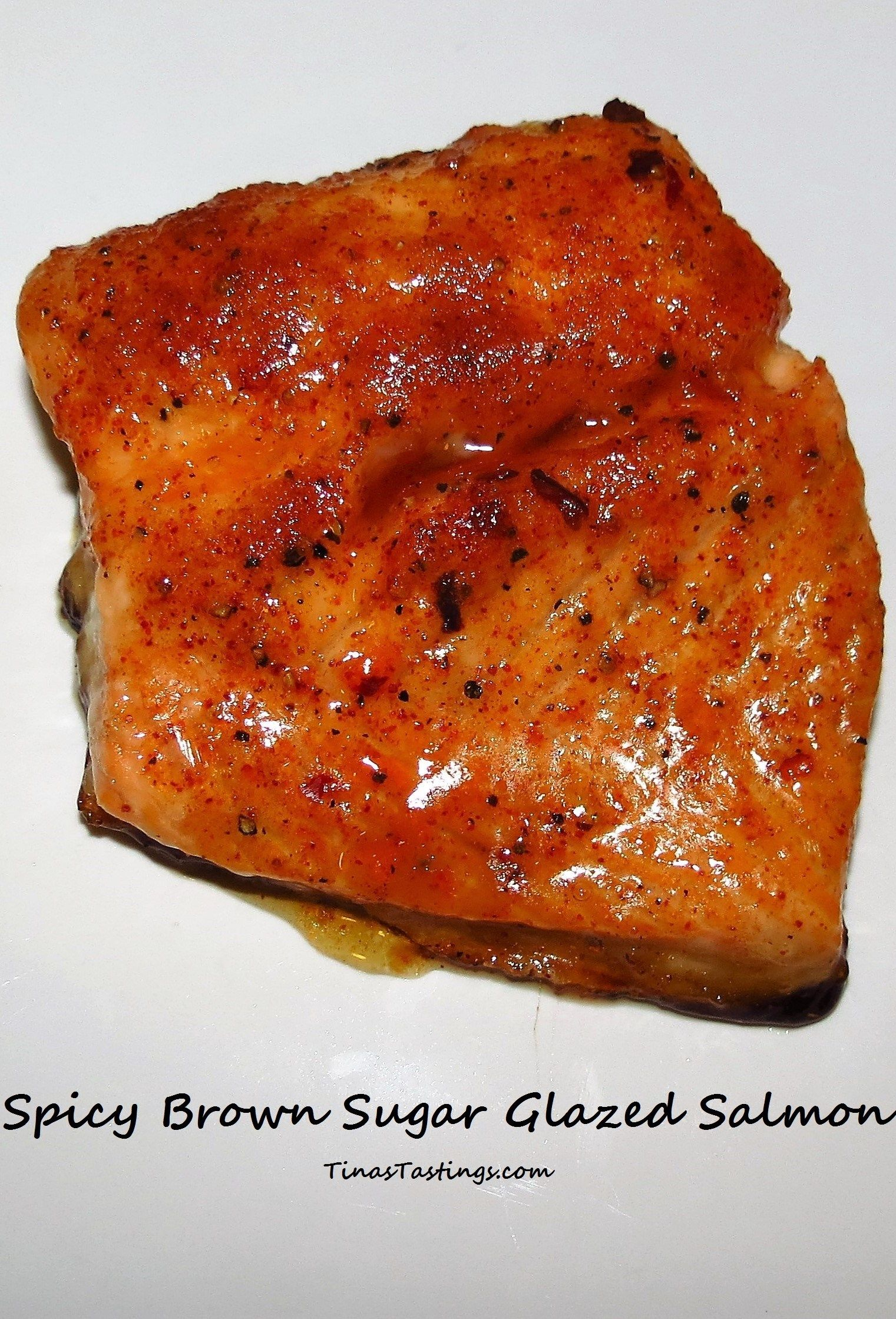 Spicy Brown Sugar Glazed Salmon - Tina's Tastings