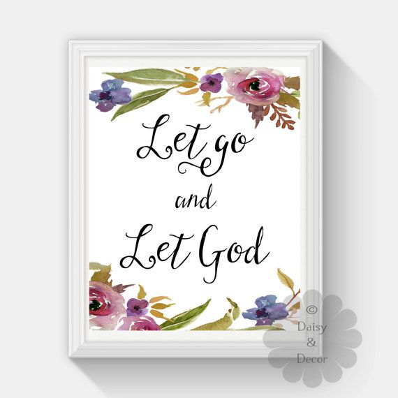 Let Go And Let God Bible Christian Quote Art Floral Print Nursery