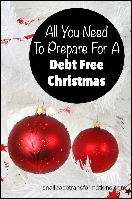 All You Need To Prepare For A Debt Free Christmas Frugal Christmas Free Christmas Christmas