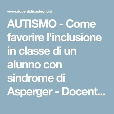 Come riconoscere l'autismo: i segnali da capire - Passione ...