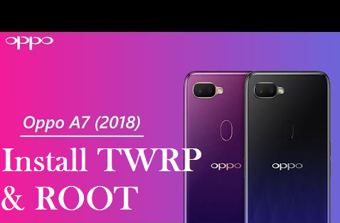 How To Install TWRP Custom Recovery and Root Oppo A7