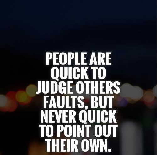 Stop Being Judgmental With These Judgmental People Quotes Enkiquotes Judgmental People Quotes Judge Quotes Judgemental People Quotes