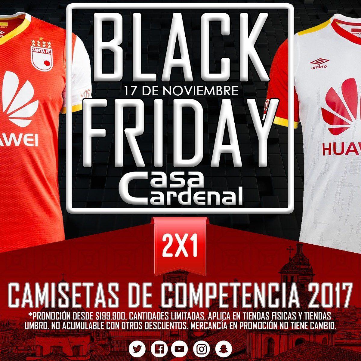 RT @SantaFe: ¡MAÑANA! Aprovecha el Black Friday de @casacardenal. 2✖1 en camisetas de competencia 2017 👌. También disponible en tiendas @UmbroColombia. https://t.co/RJqLG3eIDS
