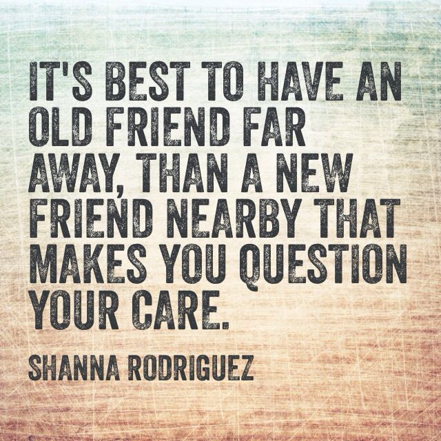 Quote About Old Friends Vs New Friends Qoutes Relationship