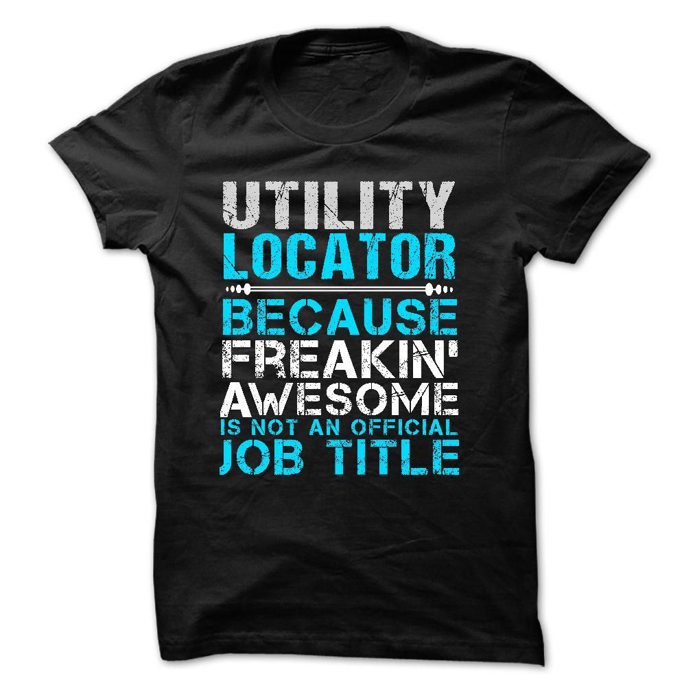 Love Being An UTILITY LOCATOR T-Shirts, Hoodies. Get It Now ==►…
