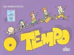 O Tempo Ivo Minkovicius By Camila Ribeiro Via Slideshare Livros