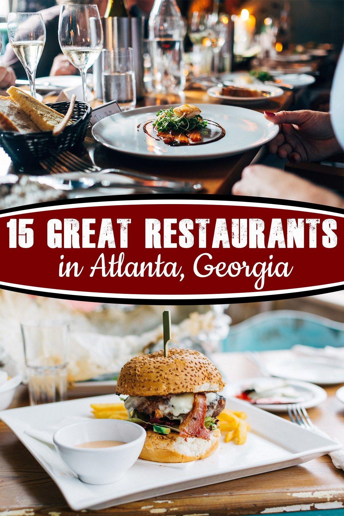 15 More Great Restaurants In Atlanta Georgia In 2020 Atlanta Food Georgia Food Places To Eat