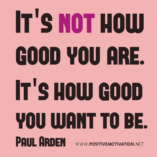Self Improvement Quotes Fascinating Selfimprovement Quotes It's Not How Good You Are It's How Good