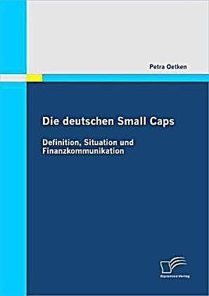 Die deutschen Small Caps. Petra Oetken,. Kartoniert (TB) - Buch