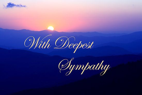 Deepest Sympathy Messages PLEASE READ THIS NOW Condolences - sympathy message