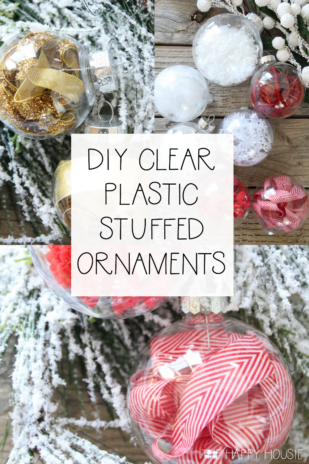 DIY Stuffed Clear Plastic Christmas Ornaments Clear
