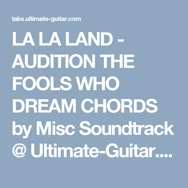 La La Land Audition The Fools Who Dream Chords By Misc Soundtrack
