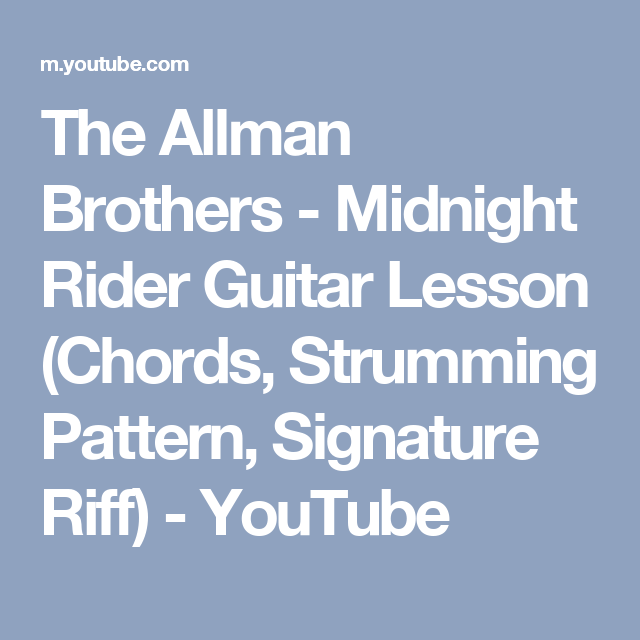 The Allman Brothers - Midnight Rider Guitar Lesson (Chords ...