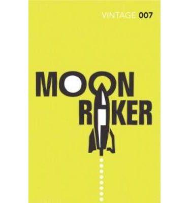 Moonraker : Ian Fleming : 9780099576877