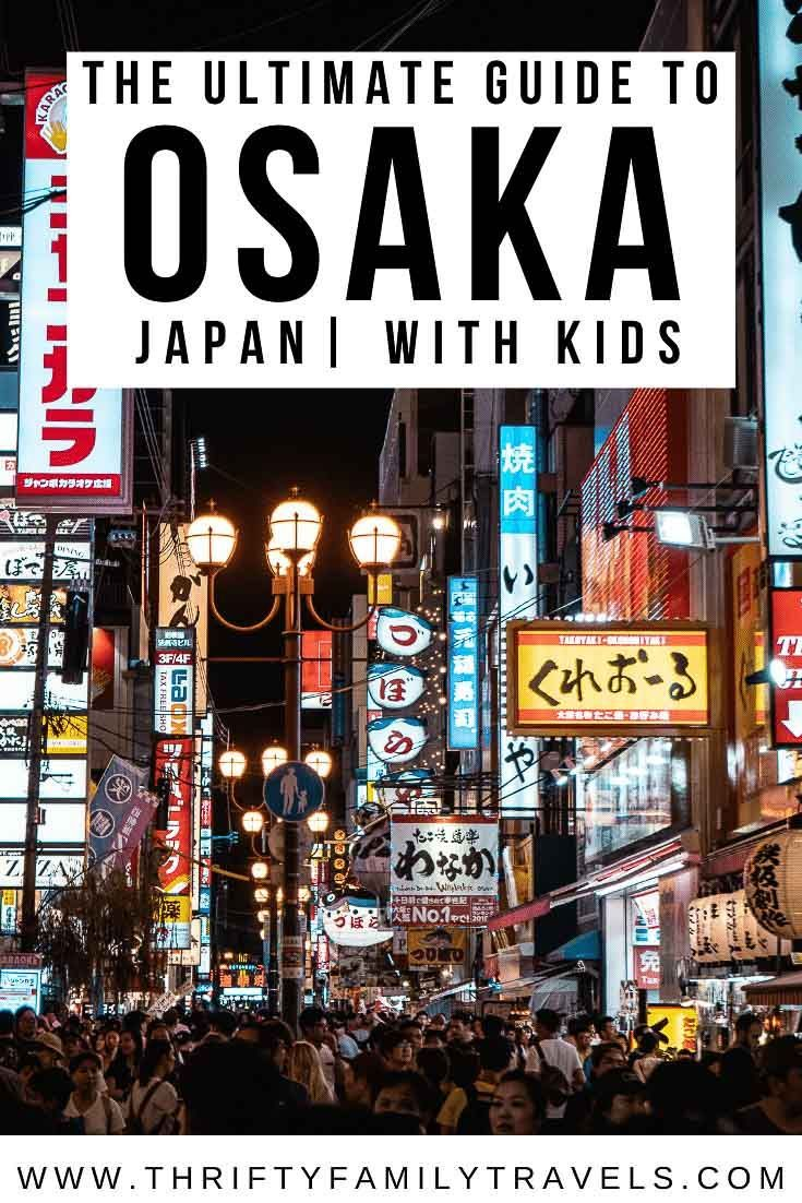 what to do in osaka with kids