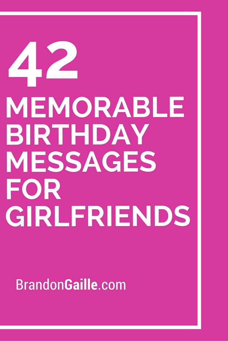 42 Memorable Birthday Messages For Girlfriends