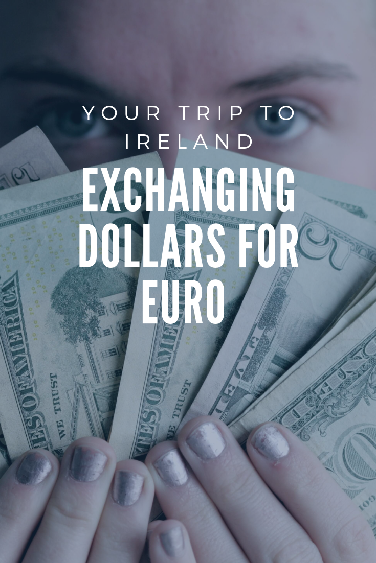 Exchanging Dollars For Euro Your