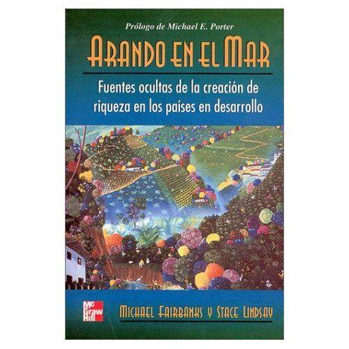 ARANDO EN EL MAR. FUENTES OCULTAS DE LA CREACIÓN DE