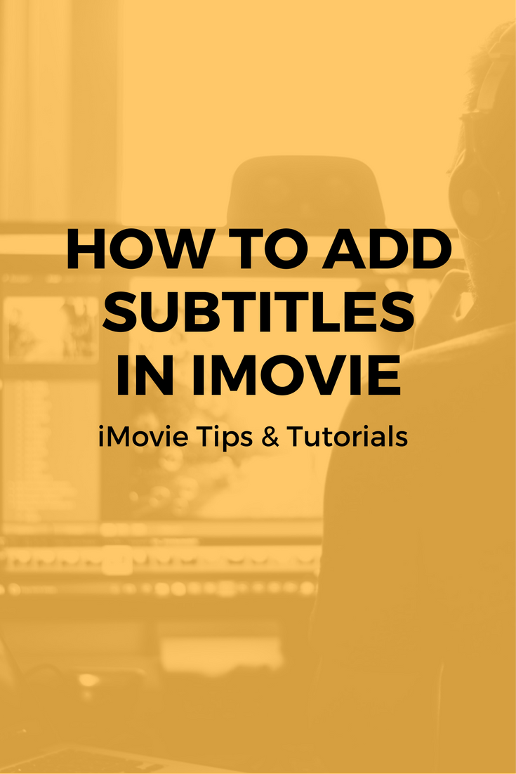 How to Add Subtitles in iMovie iMovie comes with many