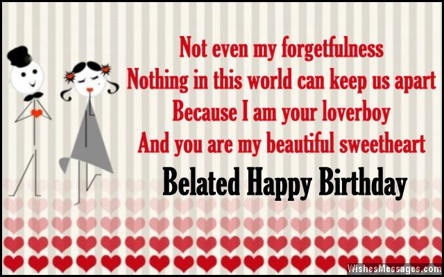 Belated Birthday Wishes For Girlfriend Birthday Wishes For Girlfriend Happy Birthday Text Message Birthday Wishes For Lover