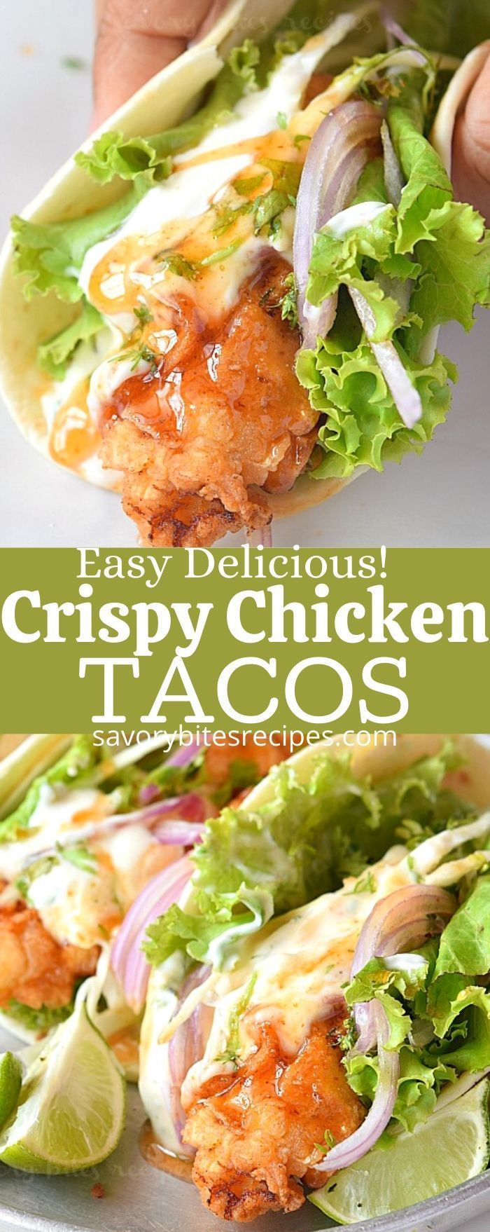 Best Crispy Chicken Tacos with TWO Sauces you do not want miss!