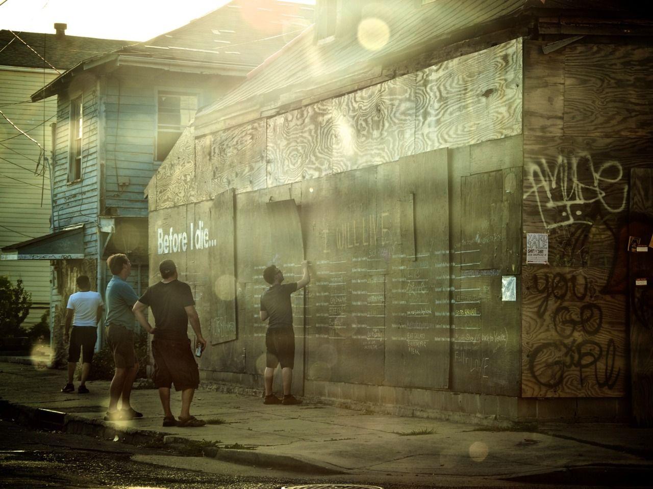 """Before I Die..."" Installation, New Orleans, LA"